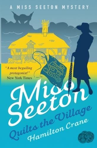 Crane Hamilton (Miss Seeton Quilts the Village (Miss Seeton 23))