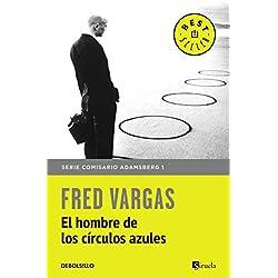 El hombre de los círculos azules (Comisario Adamsberg 1) (BEST SELLER)