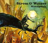Songtexte von Strom & Wasser - Mondpunk