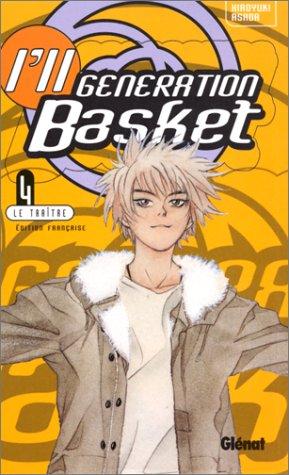 I'll Generation Basket, tome 4 : La Traître par Hiroyuki Asada