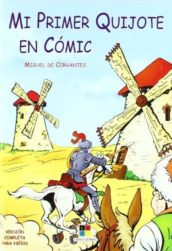 Mi primer Quijote en cómic (Aventuras Don Quijote)