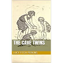 The cave twins (History of children's stories Book 2) (English Edition)