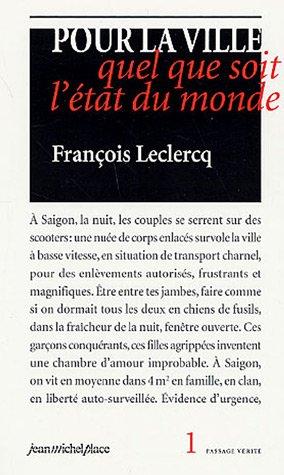 Pour la ville quel que soit l'état du monde par François Leclercq
