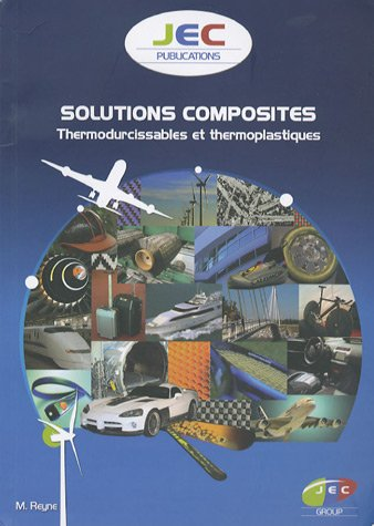 Solutions composites : Thermodurcissables et thermoplastiques