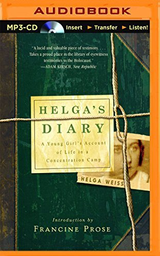 Helga's Diary: A Young Girl S Account of Life in a Concentration Camp by Helga Weiss (2015-12-01)