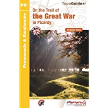 Picardy - On the Trail of the Great War 2016: FFR.RE23