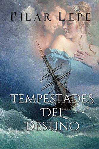 Tempestades del destino de Pilar Lepe