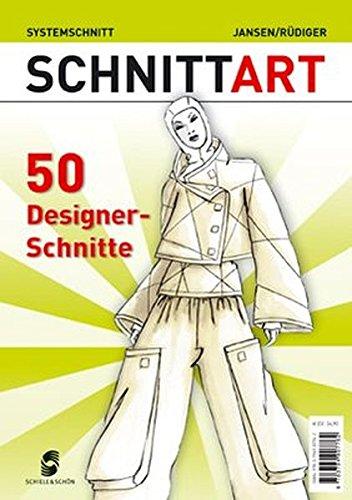 Designer-schnitt (SchnittART: 50 Designer-Schnitte)