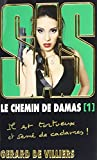 le chemin de damas tome 1 sas french edition by gerard de villiers 2012 06 06