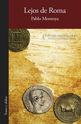 Lejos de Roma por Pablo Montoya Campuzano