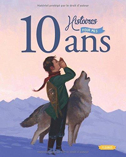 10 Histoires pour mes 10 Ans (+CD)