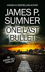 One Last Bullet: An Adrian Hell Thriller (Book #3) (Adrian Hell Series)