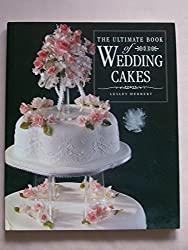 The Ultimate Book of Wedding Cakes by Lesley Herbert (1994-08-10)