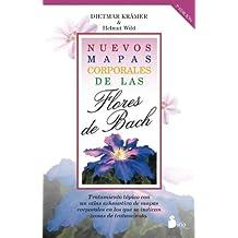 Nuevos mapas corporales de las flores de Bach (Spanish Edition) by Dietmar Kramer (2013-02-28)