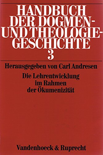 Die Lehrentwicklung im Rahmen der Ökumenizität, Bd 3