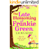 The Late Blossoming of Frankie Green: The perfect summer romantic comedy