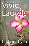 #10: Vivid Laurels