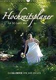 Mein Hochzeitsplaner für das ganze Jahr. (Wandkalender 2017 DIN A3 hoch): Endlich gibt es einen Kalender in dem Brautpaare alle ihre Termine, von der ... (Planer, 14 Seiten ) (CALVENDO Menschen)