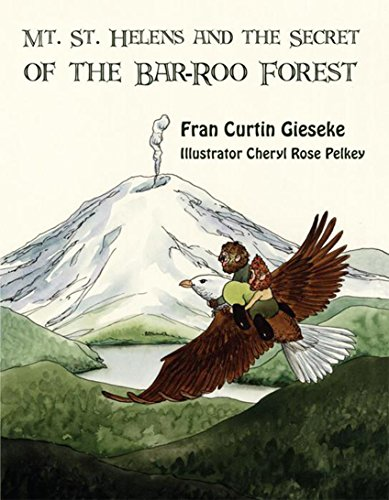 Mt. St. Helens and the Secret of the Bar-Roo Forest (English Edition)