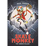 Skate Monkey: The Cursed Village (High/Low)