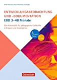 Entwicklungsbeobachtung und -dokumentation (EBD): 3-48 Monate: Eine Arbeitshilfe für pädagogische Fachkräfte in Krippen und Kindergärten. Buch mit CD-ROM