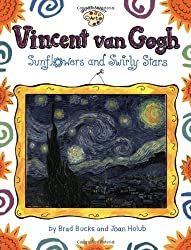 Vincent Van Gogh: Sunflowers and Swirly Stars (Smart about the Arts)