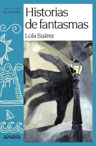 Historias de fantasmas (Literatura Infantil (6-11 Años) - El Volcán (Canarias)) (Fantasmas Halloween De Historias)