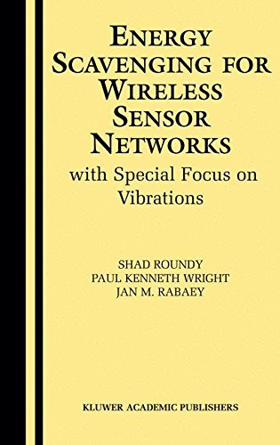 energy-scavenging-for-wireless-sensor-networks-with-special-focus-on-vibrations-by-shad-roundy-2003-