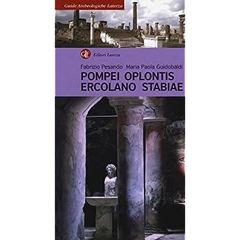 Pompei, Oplontis, Ercolano, Stabiae