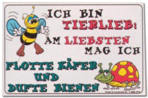PST-Schild - Ich bin Tierlieb am liebsten mag ich flotte Käfer und dufte Bienen - Schild Spaßschild Spaß Spassschild Spass Funschild Fun Fun-Schild Türschild Tür Kunststoff Geschenk Geburtstag (Mag-zaun)
