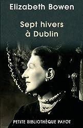 Sept hivers à Dublin