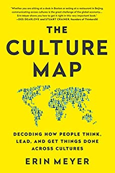 The Culture Map (INTL ED): Decoding How People Think, Lead, and Get Things Done Across Cultures (English Edition) van [Meyer, Erin]
