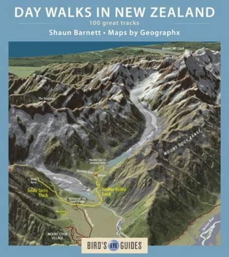 day-walks-in-new-zealand-100-great-tracks-birds-eye-guides-2016-revised-edition