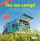 HOLIDAY Reisebuch: Yes we camp! Deutschland: Die schönsten Campingziele - Eva Stadler, Wilhelm Klemm