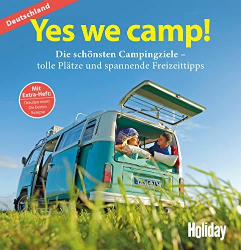 HOLIDAY Reisebuch: Yes we camp! Deutschland: Die schönsten Campingziele