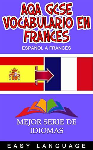 AQA GCSE Vocabulario en francés (ESPAÑOL A FRANCÉS) eBook ...