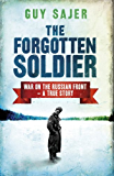 The Forgotten Soldier (English Edition)