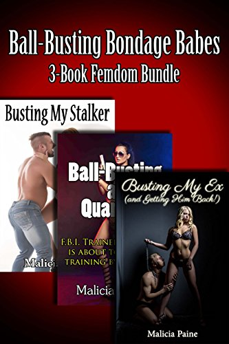 Ball-Busting Bondage Babes: 3-Book Femdom Bundle (English Edition)