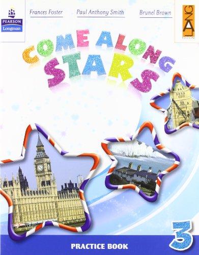Come along stars. Practice book. Per la Scuola elementare: 3