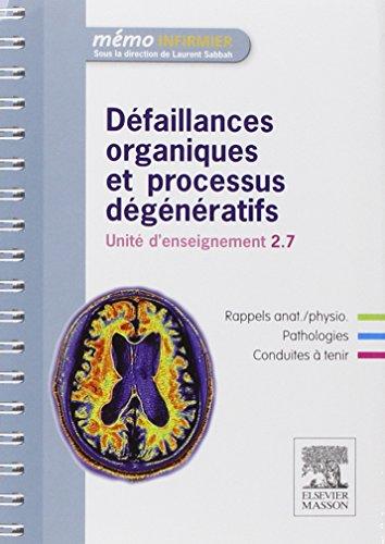 Dfaillances organiques et processus dgnratifs: Unit d'enseignement 2.7