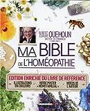 Ma bible de l'homéopathie - Édition enrichie du livre de référence avec illustrations en couleurs, votre poster