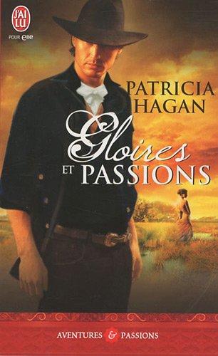 Gloires et passions par Patricia Hagan