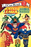 Justice League: Meet the Justice League (I Can Read! Reading with Help: Level 2)