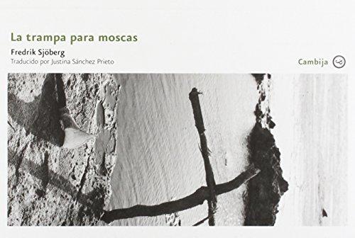 La trampa para moscas (Cambija) por Fredrik Sjöberg