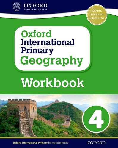 Oxford International Primary Geography: Primary geography. Workbook 4. Per la Scuola elementare. Con espansione online