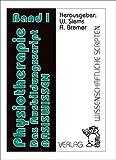 Physiotherapie Das Ausbildungsscript Band 1: Band 1  Basiswissen