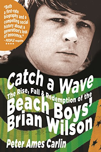 Catch a Wave: The Rise, Fall and Redemption of the