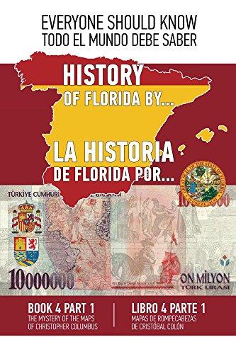 La historia de Florida por... Libro 4 Parte 1: Mapas de rompecabezas de Cristóbal Colón. España - Turquía  1513-1514. por Konstantin Ashrafyan