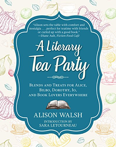 A Literary Tea Party: Blends and Treats for Alice, Bilbo, Dorothy, Jo, and Book Lovers - Tee-ring-cookies