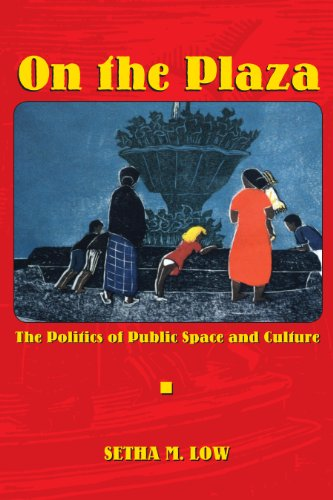On the Plaza: The Politics of Public Space and Culture (English Edition)